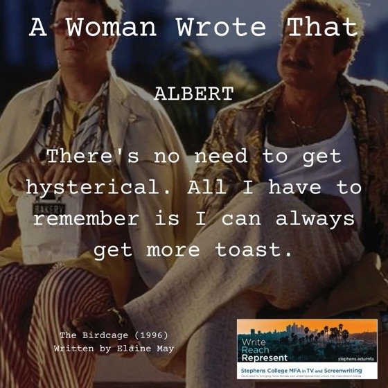 A Woman Wrote That – 28 in a series – The Birdcage (1996), Witten by Elaine May
