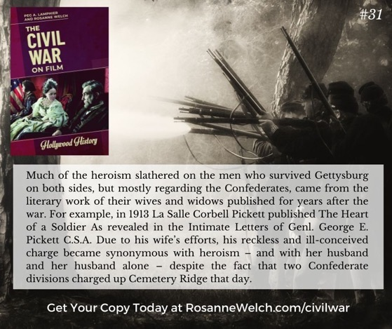 """The Civil War On Film – 31 in a series – …the heroism slathered on the men who survived Gettysburg…"""""""