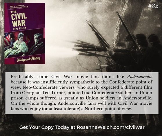 """The Civil War On Film – 32 in a series – """"…because it was insufficiently sympathetic to the Confederate point of view."""""""