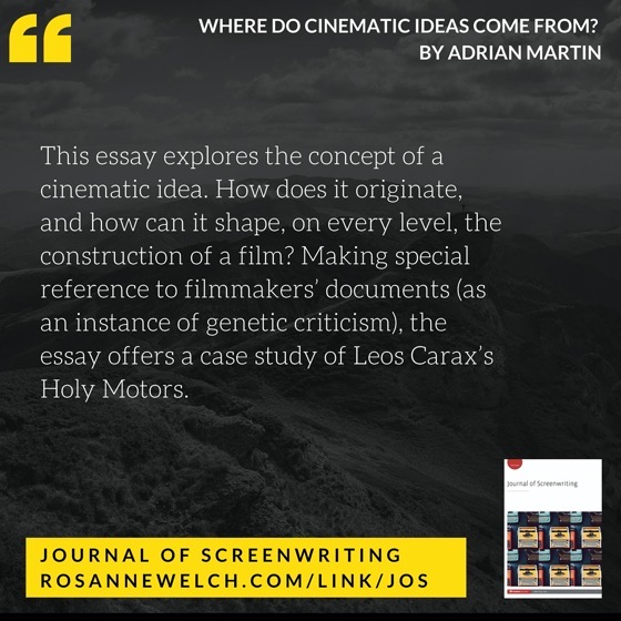 From The Journal Of Screenwriting V5 Issue 1: Where do cinematic ideas come from? by Adrian Martin