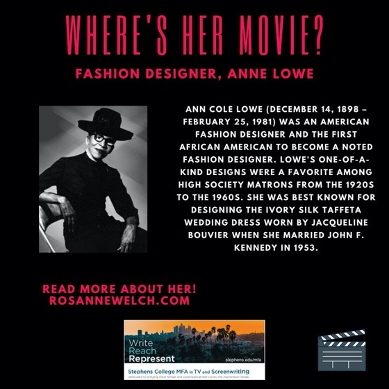 Where's Her Movie? Fashion Designer, Anne Lowe  - 20 In A Series