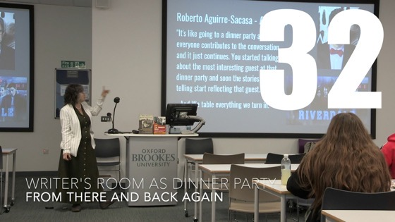 32 Writer's Room As Dinner Party from There And Back Again: Writing and Developing for American TV [Video]