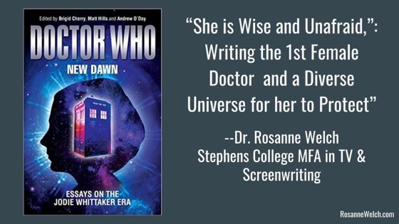 """New Presentation: """"She is Wise and Unafraid"""": Writing the 1st Female Doctor  and a Diverse Universe for her to Protect, Screenwriting Research Network Conference 2021, Oxford, UK"""