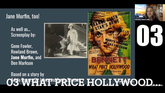 """03 What Price Hollywood from """"Female Creatives & A Star Is Born"""" with Dr. Rosanne Welch [Video]"""