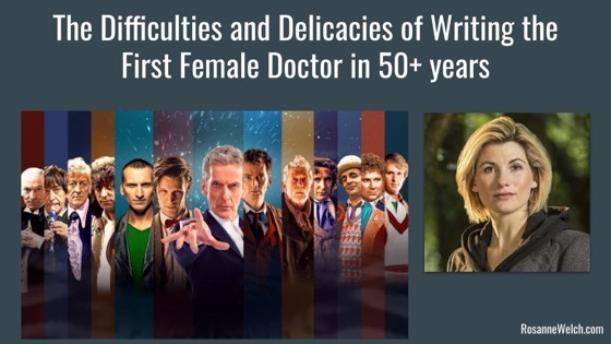 The Difficulties and Delicacies of Writing the First Female Doctor in 50+ years (Complete) [Video]
