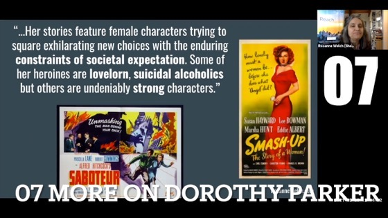 """07 More On Dorothy Parker from """"Female Creatives & A Star Is Born"""" [Video]"""
